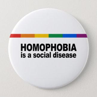 Homophobia is een sociale ziekte ronde button 4,0 cm