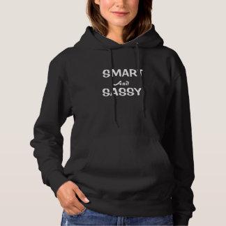 Hoodie van slimme en Sassy Grappige Vrouwen