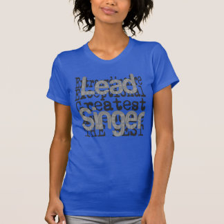 Hoofd Zanger Extraordinaire T Shirt