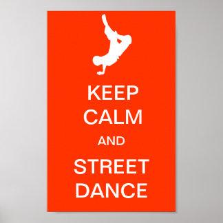 Houd de Kalme en Dans van de Straat Poster