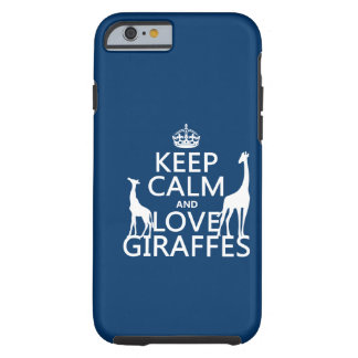 Houd de Kalme en Giraffen van de Liefde - alle kle Tough iPhone 6 Hoesje