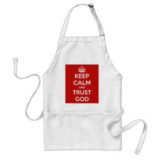 Houd de Kalme en God van het Vertrouwen Standaard Schort