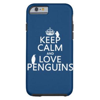 Houd de Kalme en Pinguïnen van de Liefde (om het e Tough iPhone 6 Hoesje