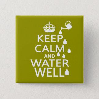 Houd de Kalme en Put van het Water Vierkante Button 5,1 Cm
