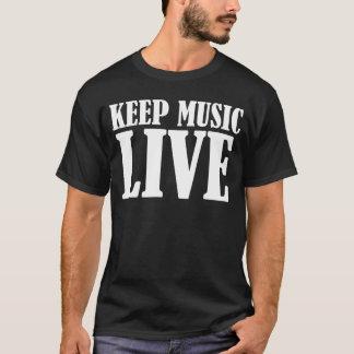 Houd de Levende T-shirt van de Muziek