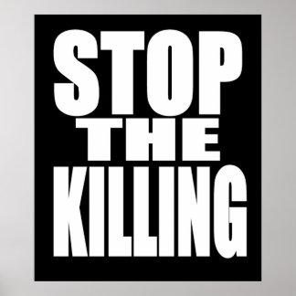 Houd de moord tegen - protesteer luid en trots poster
