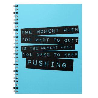 Houd duwend Motivatie Citaat Notitieboek