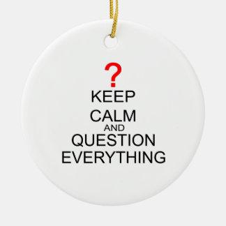 Houd en Vraag alles Kalm Rond Keramisch Ornament