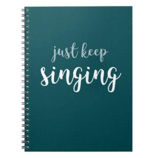 Houd enkel zingend Spiraal - verbindend Ringband Notitie Boeken