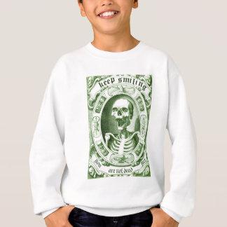 houd glimlachen uw zijn niet nog dood trui