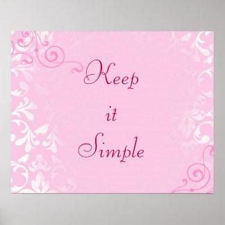Houd het Eenvoudig Poster