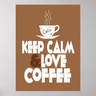 Houd het Poster van de Kalme en Koffie van de