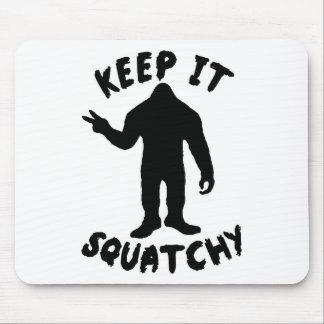 Houd het Squatchy Muismatten