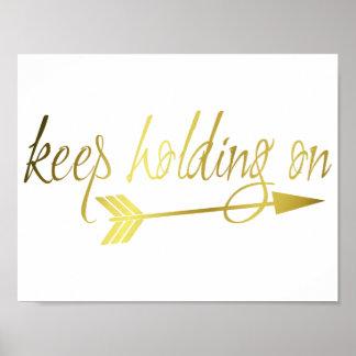 Houd Holding op druk in goud Poster