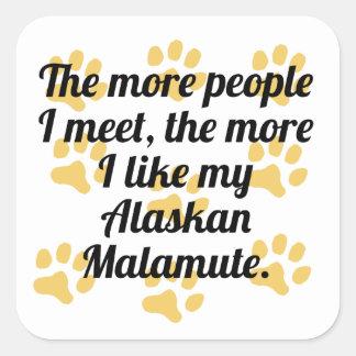 Houd ik meer van Mijn Malamute Van Alaska Vierkante Sticker