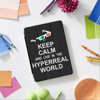 Houd in de hyperreal wereld kalm en levend iPad air cover