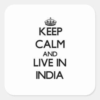 Houd in India Kalm en Levend Vierkante Sticker