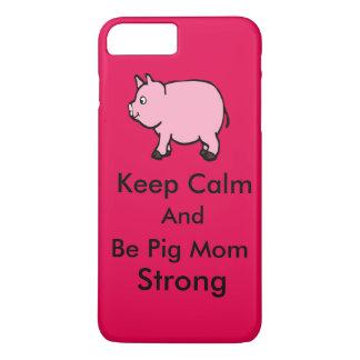 Houd Kalm, ben Sterke het Mamma van het Varken, iPhone 7 Plus Hoesje