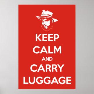 Houd Kalm & draag Bagage Poster