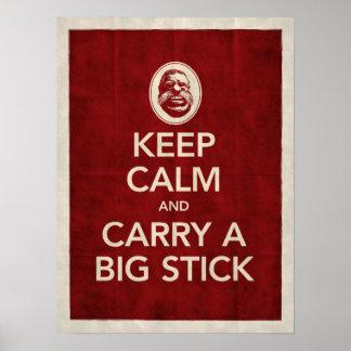 Houd Kalm & draag een Groot Poster van de Stok
