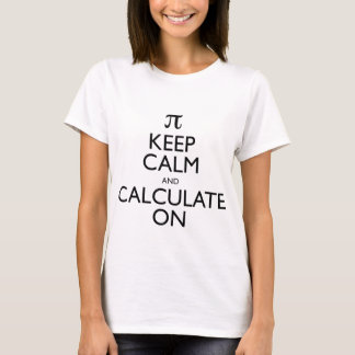 Houd Kalm en bereken T Shirt