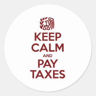 Houd Kalm en betaal Belastingen Ronde Sticker