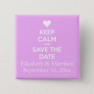 Houd Kalm en bewaar het Roze van de Datum Vierkante Button 5,1 Cm