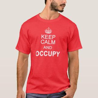 Houd Kalm en bezet T Shirt