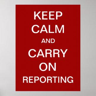 Houd Kalm en blijf rapporteren Poster