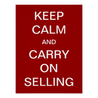 Houd Kalm en blijf verkopen Poster