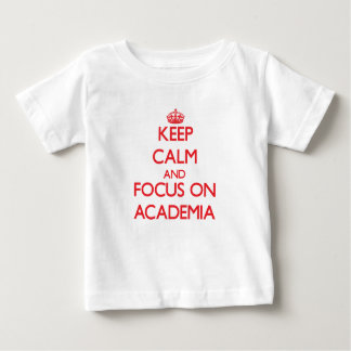 Houd kalm en concentreer me op ACADEMIA Baby T Shirts