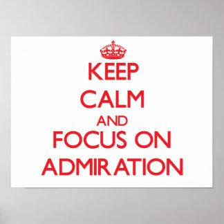 Houd kalm en concentreer me op BEWONDERING Poster