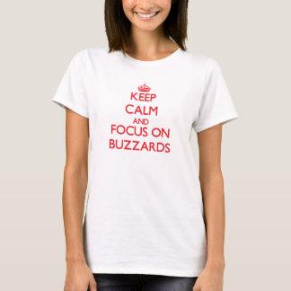 Houd Kalm en concentreer me op Buizerden T Shirt