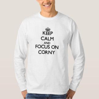 Houd Kalm en concentreer me op Corny T Shirt