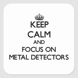 Houd Kalm en concentreer me op de Detectors van Vierkante Sticker