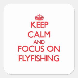 Houd Kalm en concentreer me op Flyfishing Vierkante Sticker