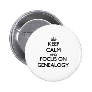 Houd Kalm en concentreer me op Genealogie Speld Buttons