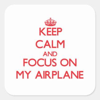 Houd Kalm en concentreer me op Mijn Vliegtuig Vierkante Sticker