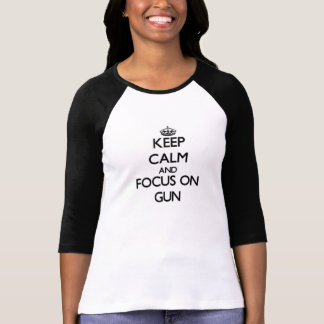 Houd Kalm en concentreer me op Pistool T Shirt
