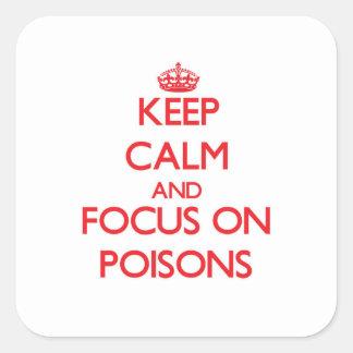 Houd Kalm en concentreer me op Vergiften Sticker