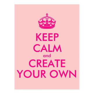 Houd kalm en creëer uw - Roze Briefkaart