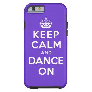 Houd Kalm en Dans Tough iPhone 6 Hoesje