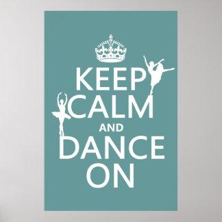 Houd Kalm en Dans op (ballet) (alle kleuren) Poster