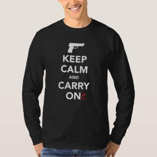 Houd Kalm en draag een Pistool T Shirt