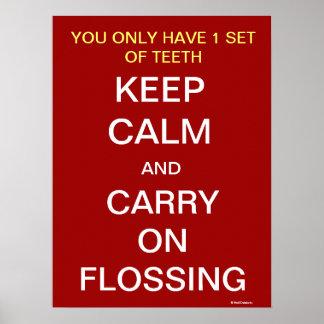 Houd Kalm en draag Flossing - TandPoster Poster