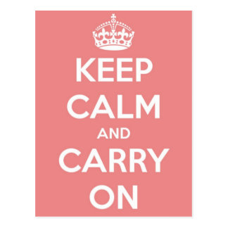 Houd Kalm en draag Roze Briefkaart