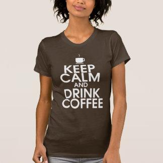 Houd Kalm en drink het Overhemd van de Koffie T Shirt