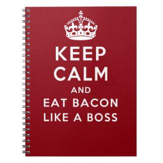 Houd Kalm en eet Bacon zoals een Werkgever Notitieboek