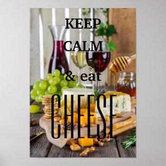 Houd kalm en eet kaas poster