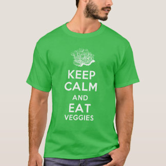 Houd Kalm en eet Veggies T Shirt